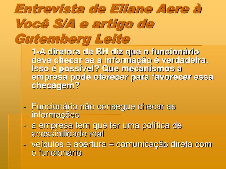 Entrevista de Eliane Aere à Você S/A e artigo de Gutemberg Leite