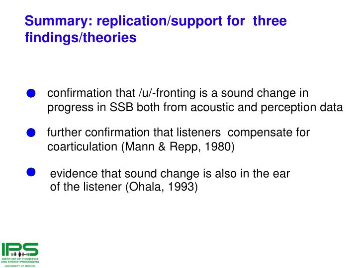 Summary: replication/support for  three findings/theories