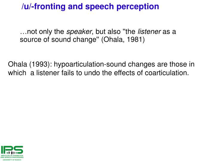 /u/-fronting and speech perception