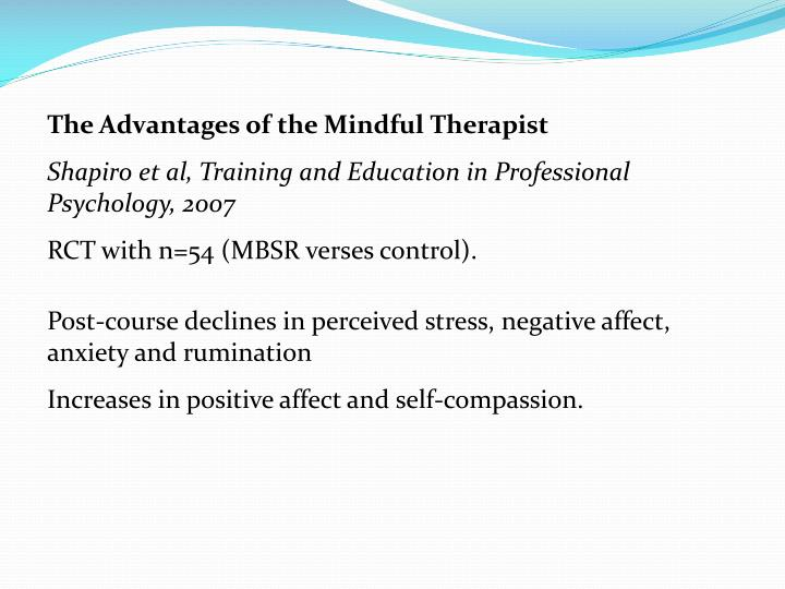 The Advantages of the Mindful Therapist