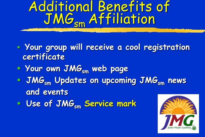 Additional Benefits of  JMG