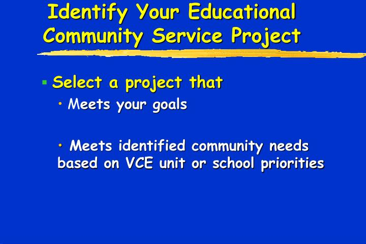 Identify Your Educational Community Service Project