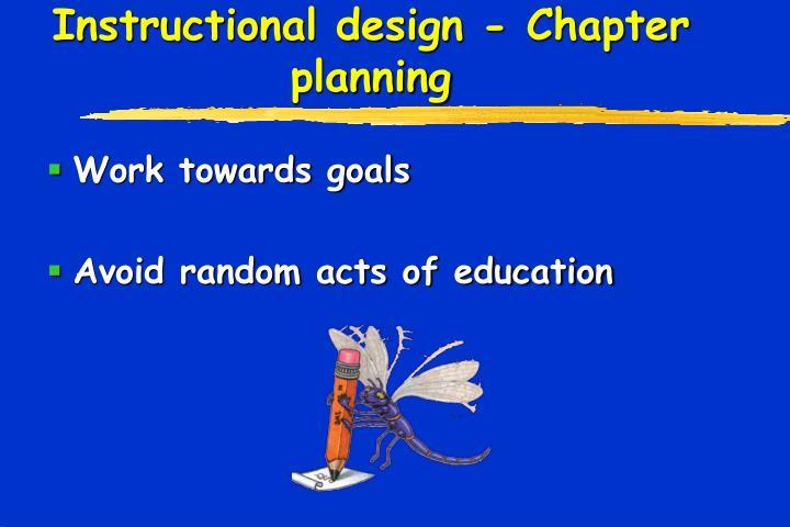 Instructional design - Chapter planning