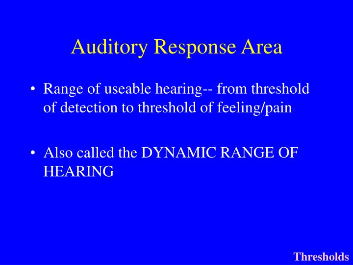 Auditory Response Area