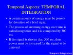 temporal aspects temporal integration