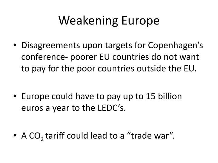 Weakening Europe