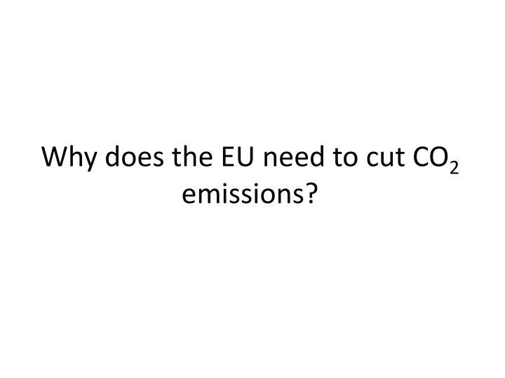 Why does the EU need to cut CO