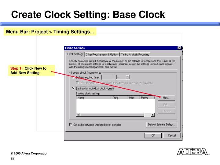 Create Clock Setting: Base Clock