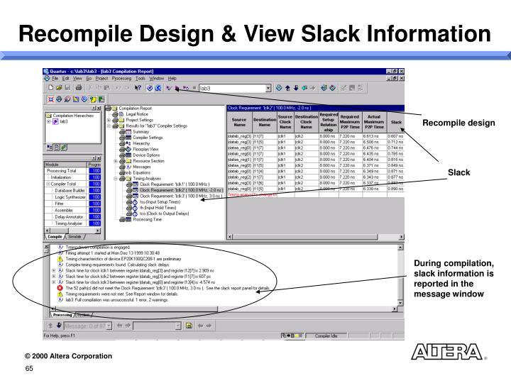 Recompile Design & View Slack Information
