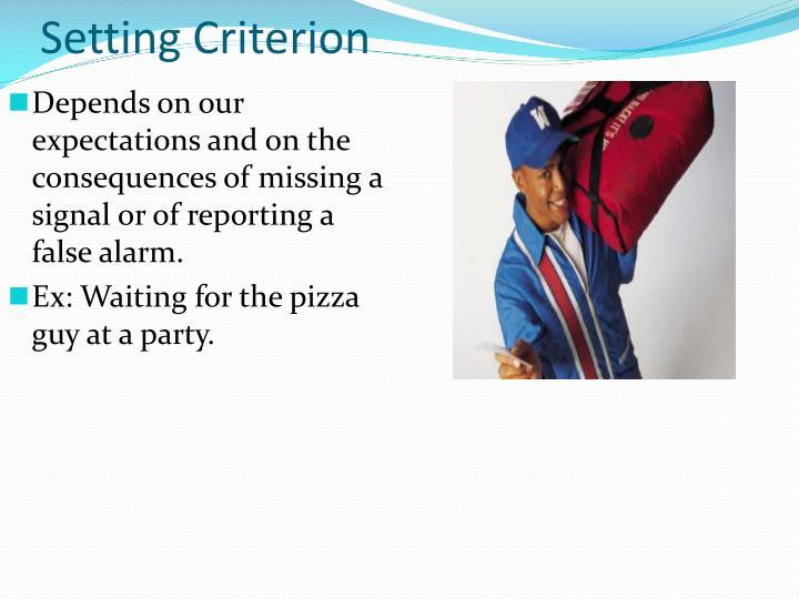 Setting Criterion