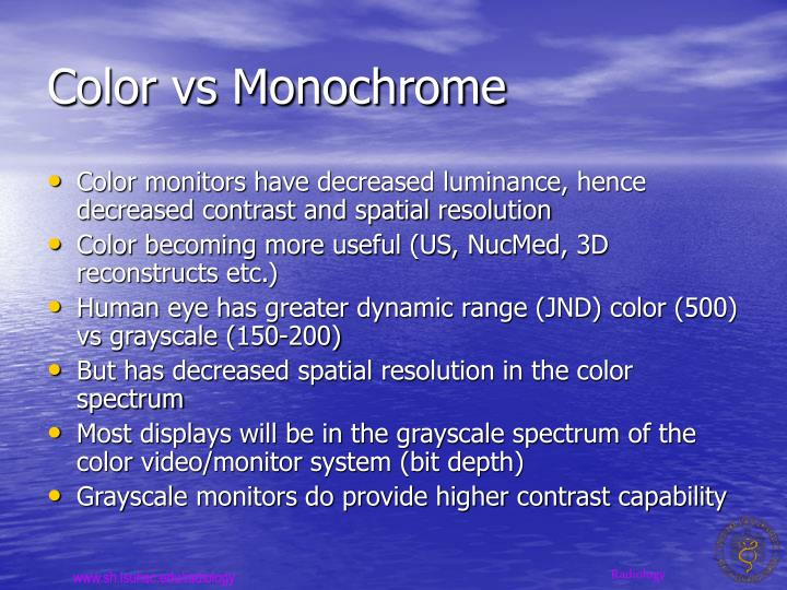Color vs Monochrome