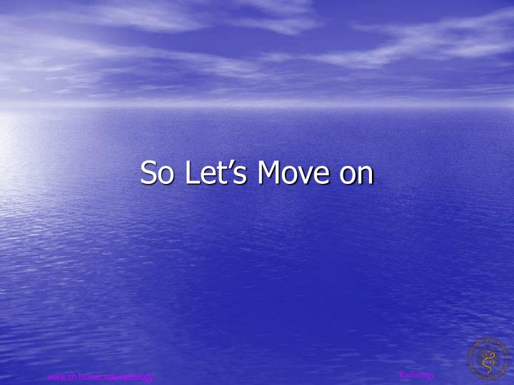 So Let's Move on