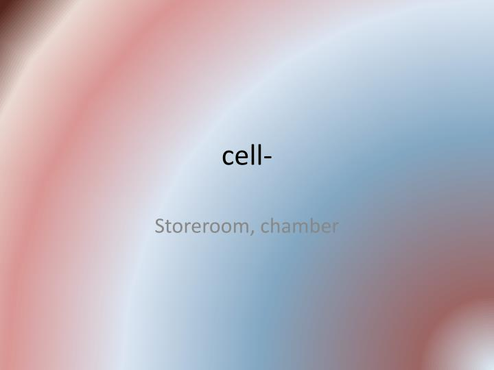 cell-