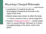 physiology changed philosophy