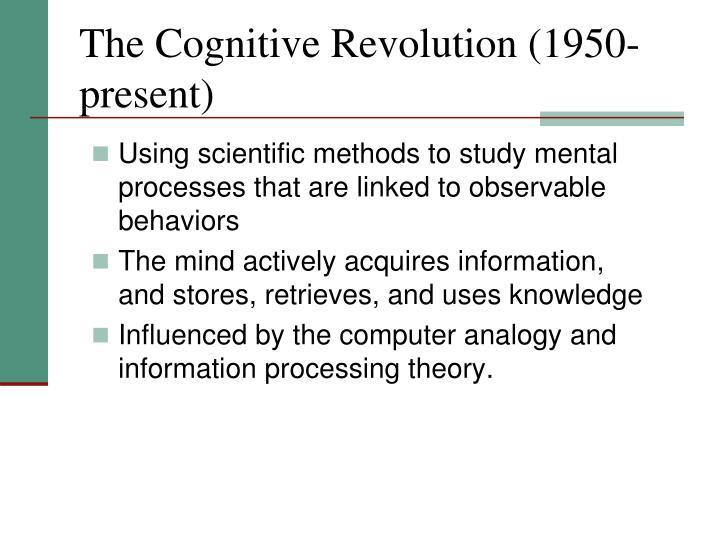The Cognitive Revolution (1950-present)