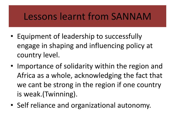 Lessons learnt from SANNAM