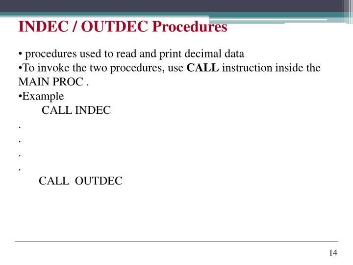 INDEC / OUTDEC Procedures