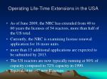 operating life time extensions in the usa
