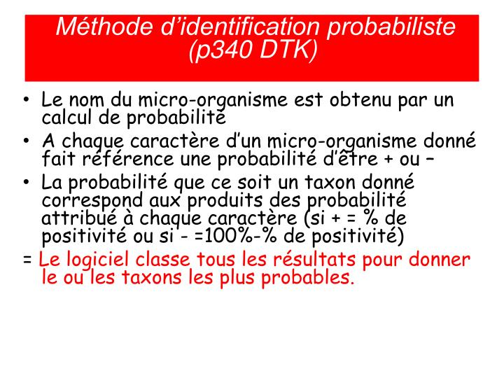 Méthode d'identification probabiliste (p340 DTK)