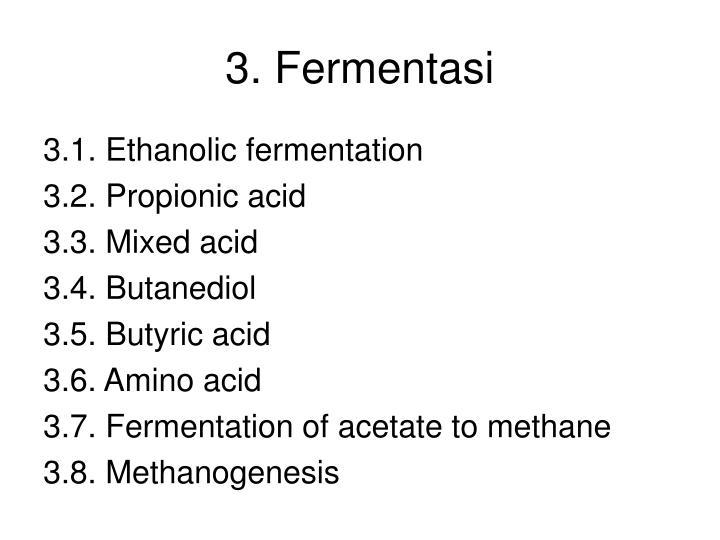 3. Fermentasi