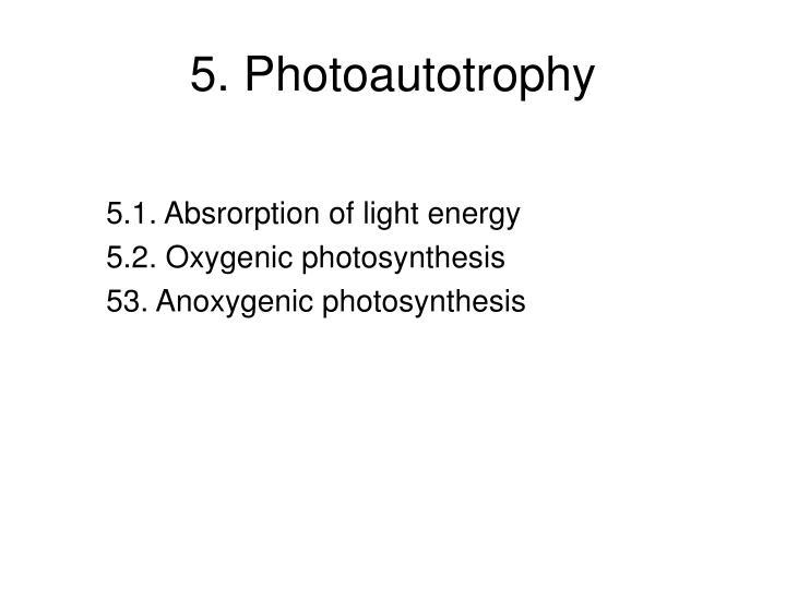 5. Photoautotrophy