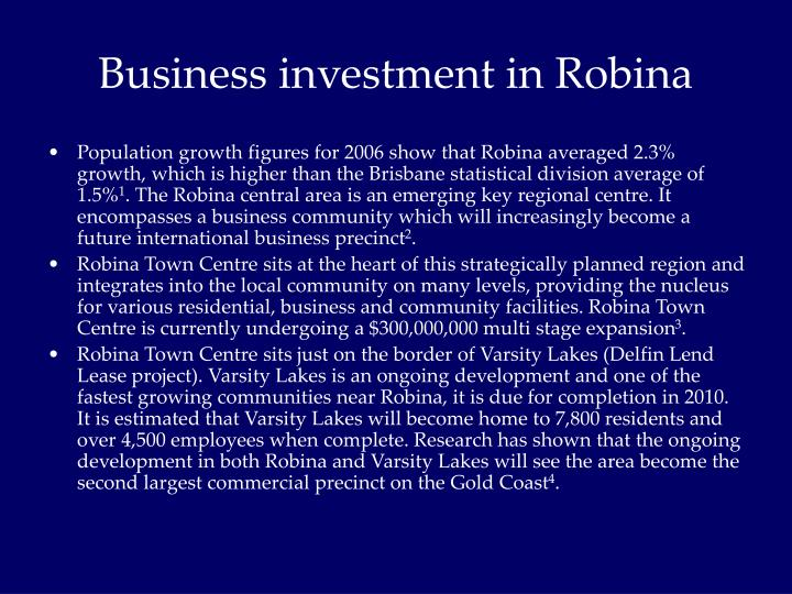 Business investment in Robina