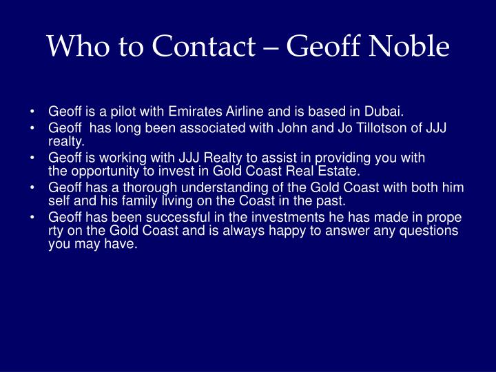 Who to Contact – Geoff Noble