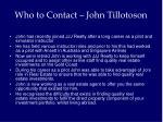 who to contact john tillotoson