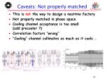 caveats not properly matched
