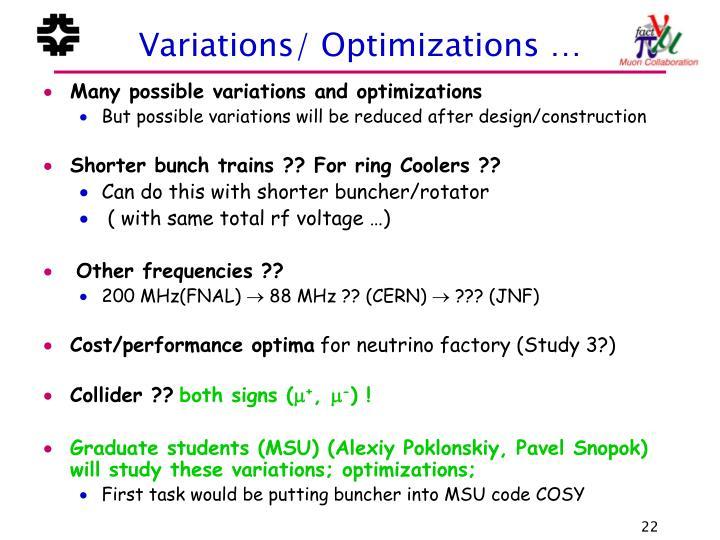Variations/ Optimizations …