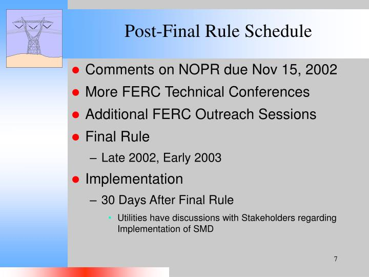 Post-Final Rule Schedule