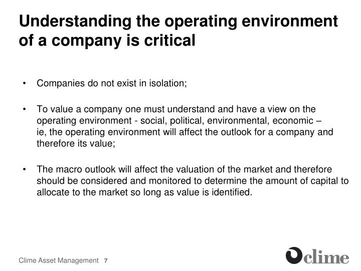 Understanding the operating environment of a company is critical