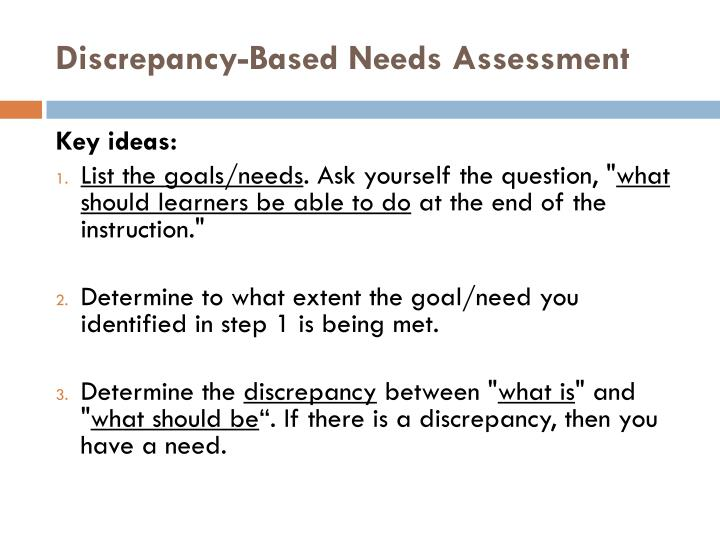 Discrepancy-Based Needs