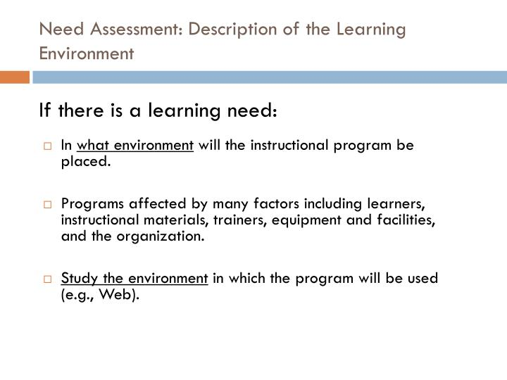 Need Assessment: Description of the Learning Environment