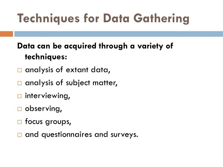 Techniques for Data Gathering