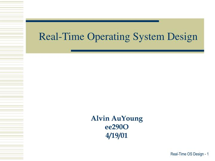 Real time operating system design