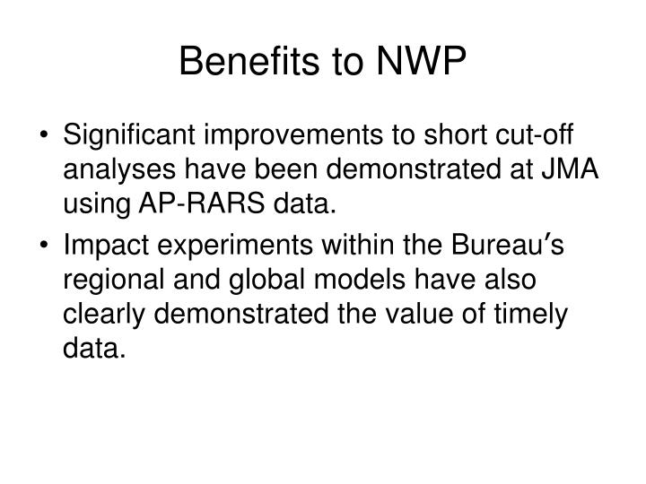 Benefits to NWP