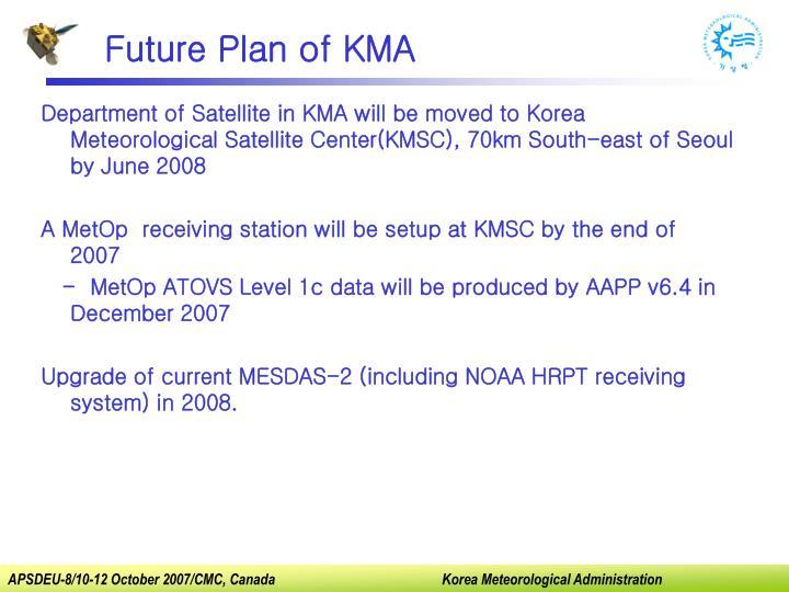 Future Plan of KMA