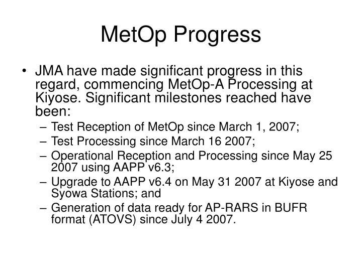 MetOp Progress