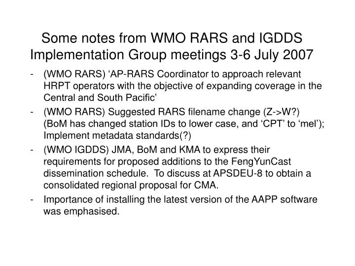 Some notes from WMO RARS and IGDDS Implementation Group meetings 3-6 July 2007
