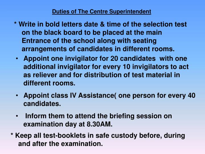 Duties of The Centre Superintendent