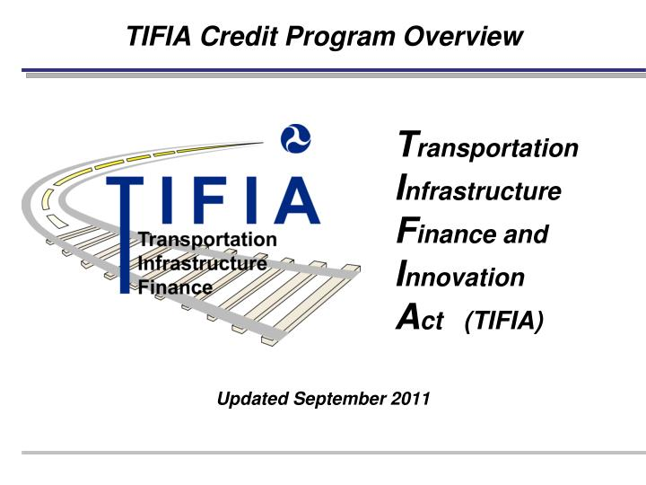 Tifia credit program overview