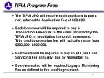 tifia program fees