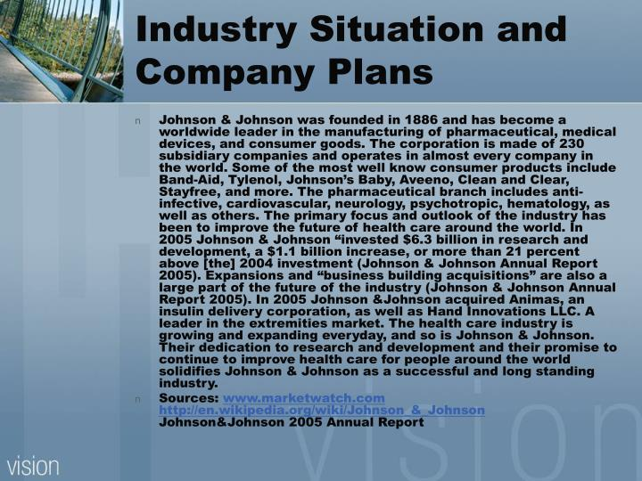 Industry Situation and Company Plans