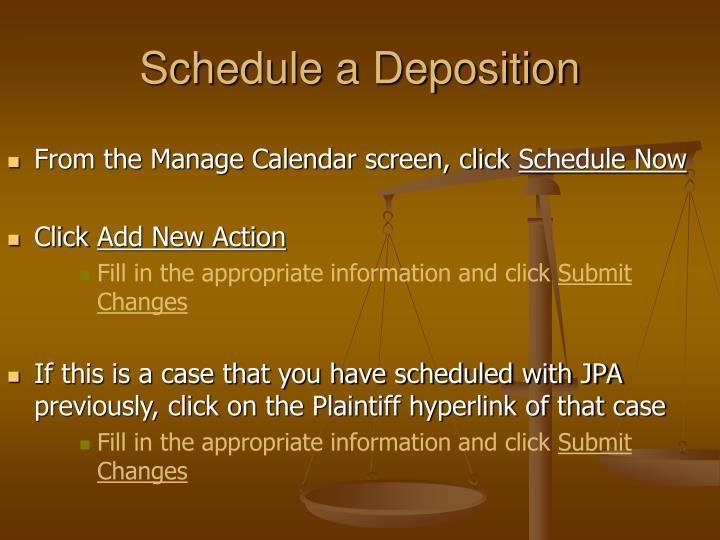 Schedule a Deposition