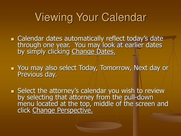 Viewing Your Calendar