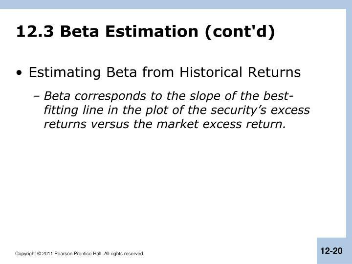 12.3 Beta Estimation (cont'd)