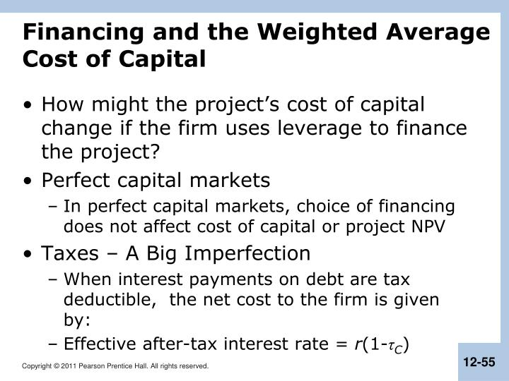 Financing and the Weighted Average Cost of Capital