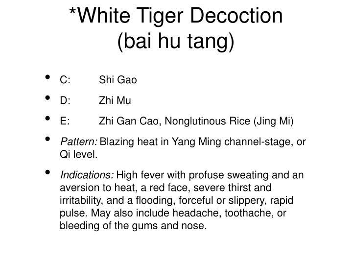 *White Tiger Decoction