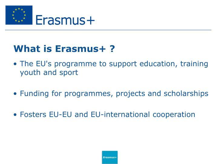 What is Erasmus+ ?